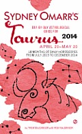 Sydney Omarr's Day-By-Day Astrological Guide for Taurus: April 20-May 20 (Sydney Omarr's Day-By-Day Astrological: Taurus)