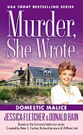 Domestic Malice (Murder She Wrote)