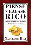Piense y Hagase Rico = Think and Grow Rich