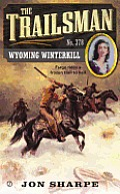 Trailsman #378: Wyoming Winterkill