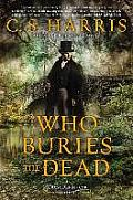 Who Buries the Dead Signed Edition