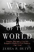 War at the End of the World:...