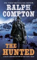 The Hunted (Ralph Compton Novels)