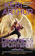 Darkness Splintered (Dark Angels Novels)