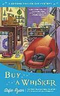 Second Chance Cat Mystery #2: Buy a Whisker: Second Chance Cat Mystery