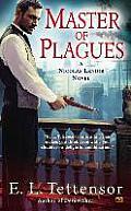 Nicolas Lenoir Novel #2: Master of Plagues: A Nicolas Lenoir Novel