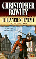 The Ancient Enemy: The First Book Of Arna by Christopher Rowley