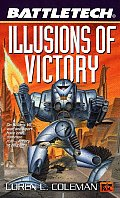 Illusions Of Victory Battletech