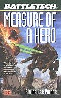 Measure Of A Hero Battletech 48