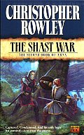 Shast War by Christopher Rowley