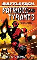 Battletech #52: Patriots & Tyrants by Loren L Coleman
