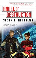Angel Of Destruction by Susan R Matthews
