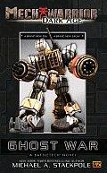 Ghost War Mechwarrior Dark Age 1