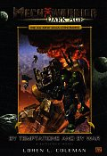 Mech Warrior: Dark Age #07: By Temptations & By War by Loren L. Coleman