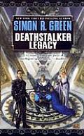 Deathstalker Legacy (Owen Deathstalker) by Simon R. Green