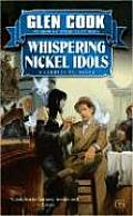 Whispering Nickel Idols A Garrett P I Novel