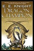 Dragon Champion Book One of the Age of Fire