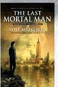 The Last Mortal Man: Book One of the Deathless (Roc Science Fiction) Cover