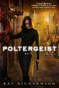 Poltergeist: Greywalker #2 (A Greywalker Novel)