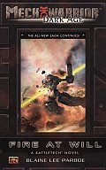 Fire At Will Mechwarrior