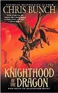 "Dragonmaster Trilogy "" #02: Knighthood Of The Dragon by Chris Bunch"