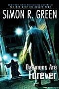 Daemons Are Forever by Simon R Green