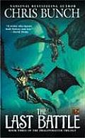 Dragonmaster Trilogy #03: The Last Battle by Chris Bunch