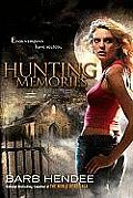 Vampire Memories Novels #2: Hunting Memories