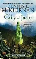 City Of Jade (Mithgar) by Dennis L. Mckiernan