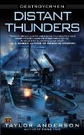 Distant Thunders Destroyermen 4