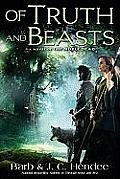 Of Truth & Beasts Noble Dead Series 2 Book 3