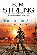 The Tears of the Sun (A Novel of the Change #5) Cover