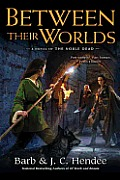 Between Their Worlds Noble Dead Series 2 Book 4