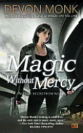 Magic without Mercy (Allie Beckstrom Novels #8) Cover