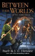 Between Their Worlds Noble Dead Series 3 Book 1