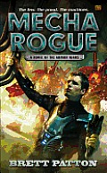 Novel of the Armor Wars #2: Mecha Rogue: A Novel of the Armor Wars Cover