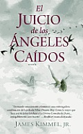 El Juicio de los Angeles Caidos = The Trial of the Fallen Angels