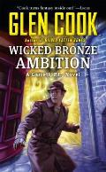 Wicked Bronze Ambition Garrett P I