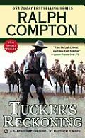 Tucker's Reckoning (Ralph Compton Novels)