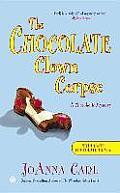 Chocoholic Mystery #14: The Chocolate Clown Corpse: A Chocoholic Mystery