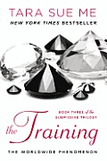 Submissive Trilogy #3: The Training
