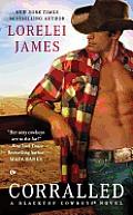 Corralled A Blacktop Cowboys Novel