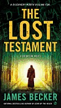 Chris Bronson #6: The Lost Testament: A Bronson Novel