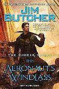 Cinder Spires #1: The Cinder Spires: The Aeronaut's Windlass