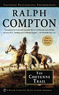 The Cheyenne Trail (Ralph Compton Novels)