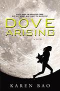 Dove Arising (Dove Chronicles #1)