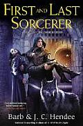 Noble Dead #10: First and Last Sorcerer: A Novel of the Noble Dead