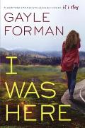 I Was Here Signed Edition