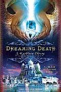 Dreaming Death A Palace of Dreams Novel