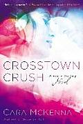 Sins in the City Novel #1: Crosstown Crush: A Sins in the City Novel